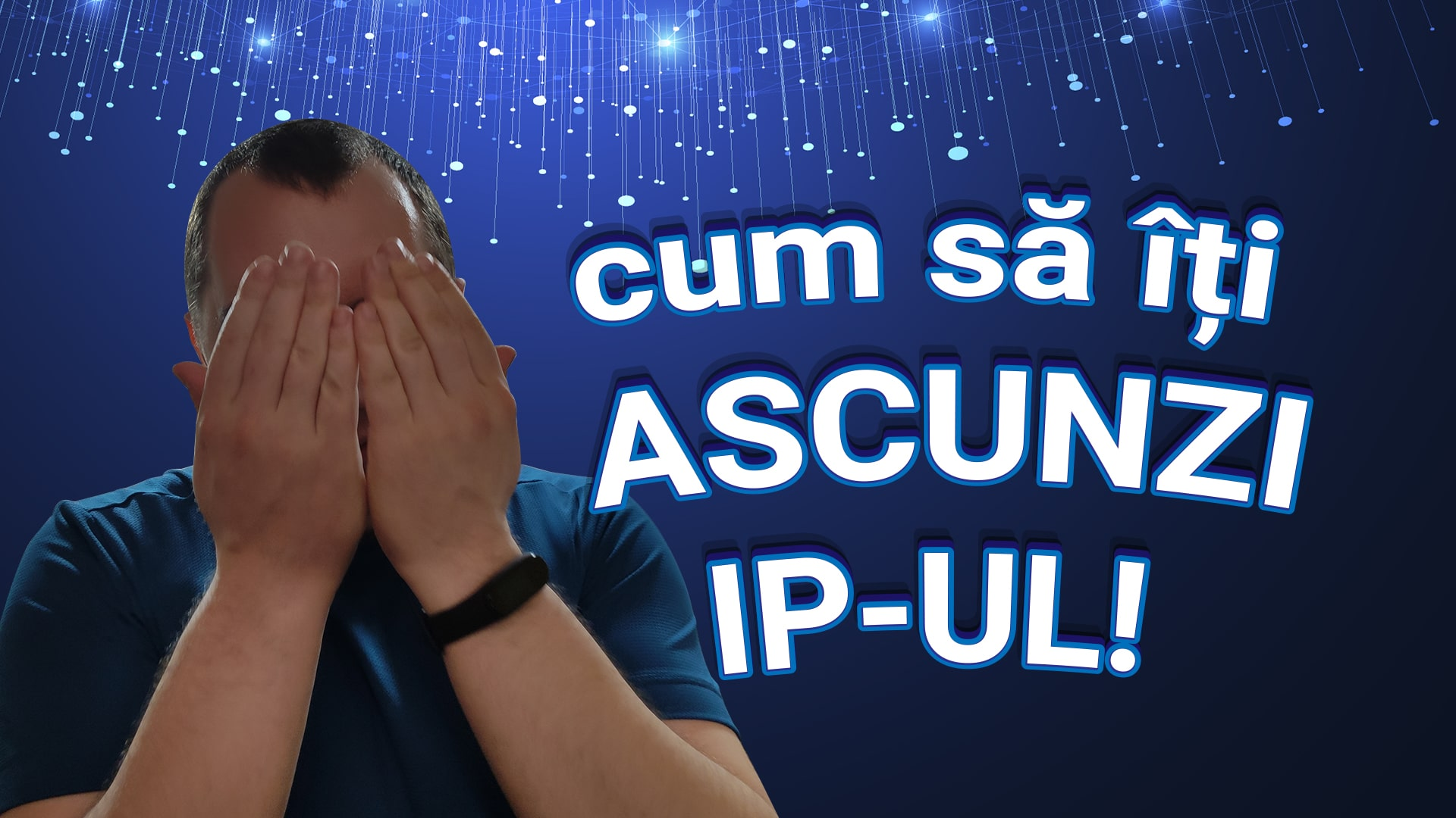 cum ascunzi ip-ul cu vpn proxy sau tor